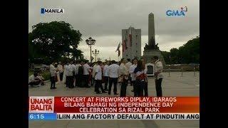 UB: Concert at fireworks display, idaraos bilang bahagi ng Independence Day...