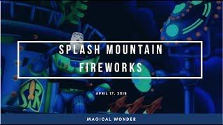 FIREWORKS ON SPLASH MOUNTAIN  | DCP 2018 ºoº