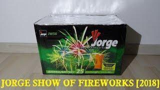 Jorge Show of Fireworks JW56 [2018]