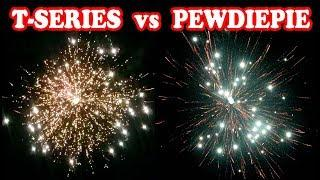 What if T-Series and Pewdiepie were Fireworks !