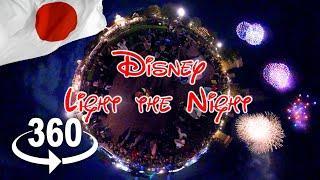 360 video   Disney Light the Night   Disneyland Fireworks
