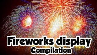 Fireworks display compilation | Special celebration