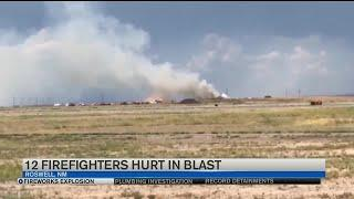 12 firefighters injured in fireworks explosion in New Mexico