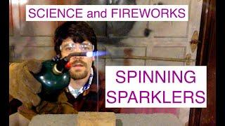 FIREWORKS and SCIENCE - Spinning Sparklers - Uniform Circular Motion