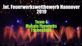 [4K] Int. Fireworks Festival Hannover 2019: Makalu Fireworks - Tschechien - Feuerwerkswettbewerb