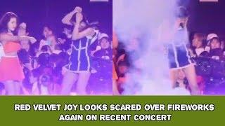 Red Velvet Joy Looks Scared Over Fireworks Again on Recent Concert
