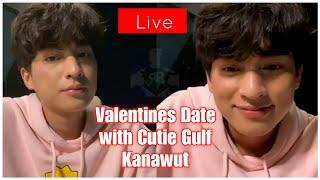 GULF KANAWUT Goes on a Valentines Day LIVE: Gulf Watches Fireworks & Talks to Lucky Selected Fans!