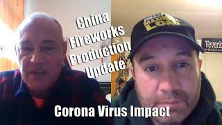 Corona Virus COVID19 Impact on Fireworks Production: Update with Your Agent in China Terry Winkle