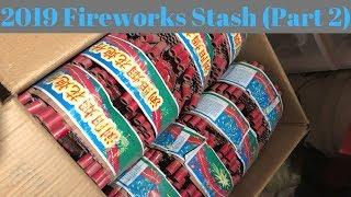 2019 4th Of July Fireworks Stash (Part 2)