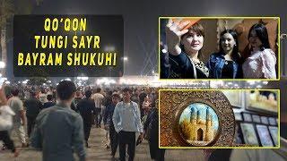 ҚЎҚОНДАГИ ФЕСТИВАЛ ҚАНДАЙ ЎТМОҚДА / БАЙРАМ ШУКУХИ