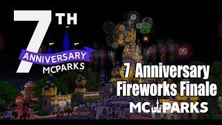 MCParks 7th Anniversary Fireworks Finale
