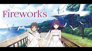 New Anime Fireworks full movie English dubbed full screen