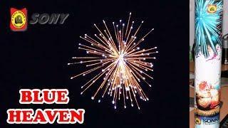 BLUE HEAVEN from Sony Fireworks - Large Skyshot Shell Testing for Diwali 2019
