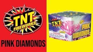 PINK DIAMONDS - TNT Fireworks® Official Video