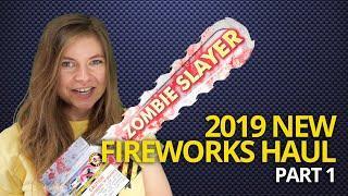 New Fireworks Haul 2019 - Pt 1