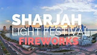Sharjah Light Festival 2019 - Fireworks  and Light Show I Khalid Lagoon