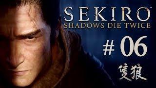 Sekiro: Shadows Die Twice / # 06 / Прохождение / Великий Змей