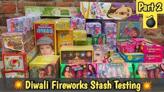 DIWALI FIREWORKS STASH TESTING PART 2 | FIRECRACKERS TESTING LAST VIDEO