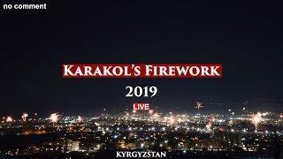 Fireworks over Karakol 2019| Салюты в Караколе — LIVE 4k