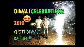 DIWALI CELEBRATIONS 2019 || CHOTI DIWALI CELEBRATIONS WITH FIREWORKS