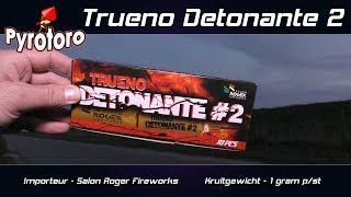 Trueno Detonante 2 - Salon Roger Fireworks (Nieuw 2018)