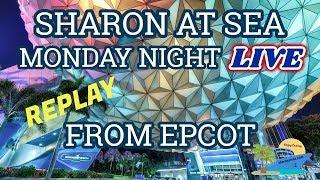 SAS | MONDAY NIGHT LIVE FROM EPCOT!!! | ILLUMINATIONS FIREWORKS SHOW!!!