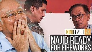 Najib expects fireworks, ex division chief says Anwar no longer qualified | KiniFlash - 19 Jul