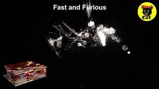 Fast and Furious Compound Barrage by Black Cat Fireworks