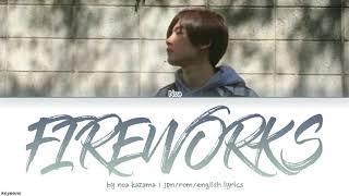 Noa Kazama - Fireworks [가사/Jpn|Rom|Eng Lyrics]