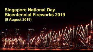 Singapore National Day (Bicentennial) Fireworks 2019
