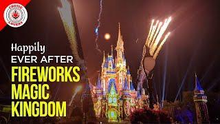 Watch Happily Ever Fireworks Fireworks - Magic Kingdom - Walt Disney World