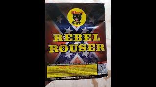 REBEL ROUSER  - BLACK CAT FIREWORKS
