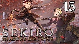 Sekiro: EPISODE 15 - Power of Fireworks - Friends Without Benefits