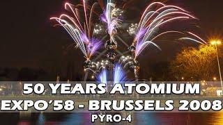 50 Years Atomium - Expo'58 Brussels - Fireworks  - Vuurwerk - Pyro4 - 17-4-2008 - Feu d'artifice