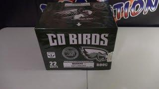 GO BIRDS  - HARDCORE PYRO FIREWORKS