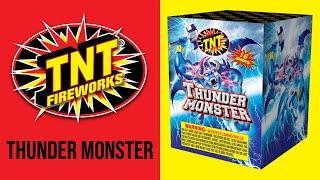THUNDER MONSTER - TNT Fireworks® Official Video