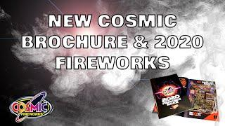 NEW Cosmic Fireworks Catalogue & 2020 Fireworks!