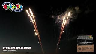 Big Daddy Smackdown By Celtic Fireworks - From Galactic Fireworks