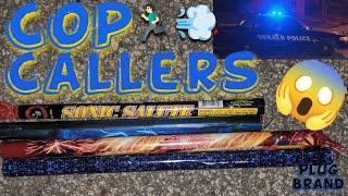 Shootin Some LOUD Roman Candles: Cop Caller's