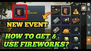 New Event How to Get & Use Fireworks in Pubg Mobile / New Event Full Explained