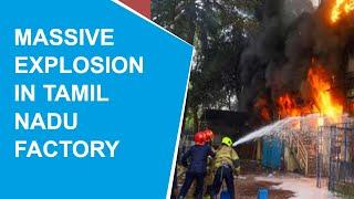 Major explosion in Tamil Nadu fireworks factory, 6 killed