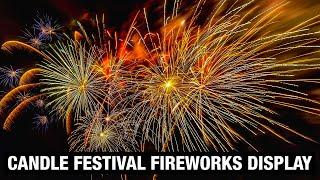 CANDLE FESTIVAL 2020 FIREWORKS DISPLAY