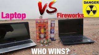LAPTOPS vs FIREWORKS