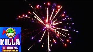 """Killa 5"""" XL Canister Shells - Ganja Fireworks"""