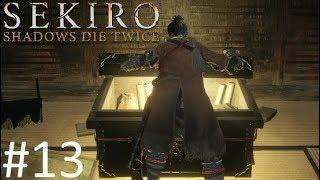 В ПОИСКЕ НИШТЯКОВ【Sekiro: Shadows Die Twice】#13