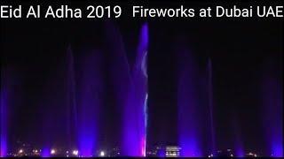 Eid Al Adha Fireworks at Dubai UAE, Wondering full night in UAE