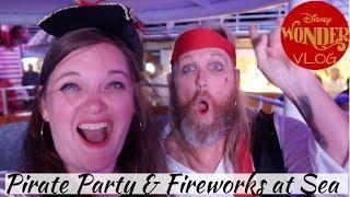 Arrggh! Pirates in the Caribbean Deck Party & Fireworks AT SEA!!!  | Disney Wonder Vlog