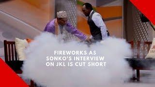 Fireworks as Sonko's interview on JKL is cut short