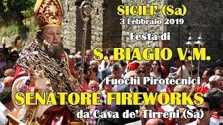 SICILI' (Sa) - SAN BIAGIO V.M. 2019 - SENATORE FIREWORKS (Diurno)