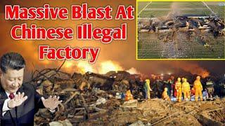 Huge BIast At Chinese Illegal Fireworks Factory